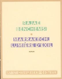 Marrakech, lumière d'exil